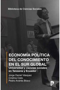 bw-economia-politica-del-conocimiento-en-el-sur-global-pontificia-universidad-catlica-del-ecuador-9789978774793