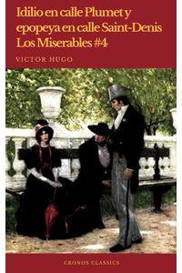 bw-idilio-en-calle-plumet-y-epopeya-en-calle-saintdenis-los-miserables-4cronos-classics-cronos-classics-9782378074081