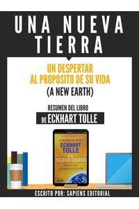 bw-una-nueva-tierra-un-despertar-al-proposito-de-su-vida-a-new-earth-resumen-del-libro-de-eckhart-tolle-sapiens-editorial-9783962173081
