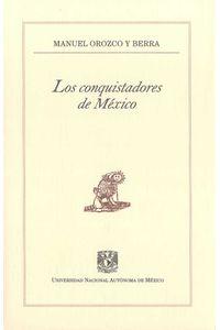 bw-los-conquistadores-de-meacutexico-unam-direccin-general-de-publicaciones-y-fomento-editorial-9786070238437