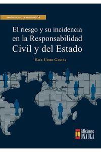 bw-el-riesgo-y-su-incidencia-en-la-responsabilidad-civil-y-del-estado-fondo-editorial-de-la-universidad-autnoma-latinoamericana-unaula-9789588869643