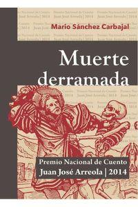 bw-muerte-derramada-editorial-universidad-de-guadalajara-9786077420644