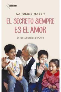 bw-el-secreto-siempre-es-el-amor-plataforma-9788417114398