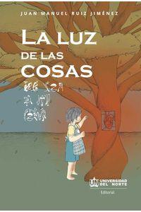 bw-la-luz-de-las-cosas-u-del-norte-editorial-9789587891713