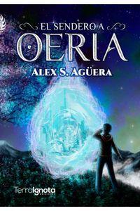 bw-el-sendero-a-oeria-terra-ignota-ediciones-9788494923517