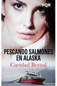 bw-pescando-salmones-en-alaska-harlequin-una-divisin-de-harpercollins-ibrica-sa-9788468782621