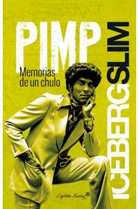bw-pimp-memorias-de-un-chulo-capitn-swing-libros-9788494531156