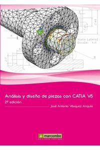 bw-anaacutelisis-y-disentildeo-de-piezas-con-catia-v5-marcombo-9788426718655