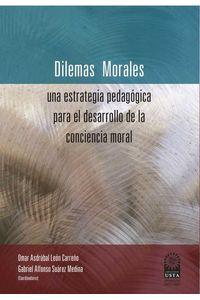 bw-dilemas-morales-una-estrategia-pedagoacutegica-para-el-desarrollo-de-la-conciencia-moral-universidad-santo-toms-9789586318914
