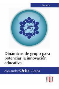 bw-dinaacutemicas-de-grupo-para-potenciar-la-innovacioacuten-educativa-ediciones-de-la-u-9789587626278