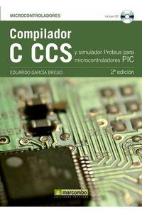 bw-compilador-c-ccs-y-simulador-proteus-para-microcontroladores-pic-marcombo-9788426718648