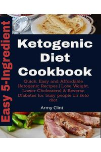bw-5ingredient-ketogenic-diet-cookbook-bookrix-9783748712060