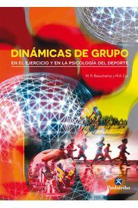 bw-dinaacutemicas-de-grupo-en-el-ejercicio-y-en-la-psicologiacutea-del-deporte-paidotribo-9788499106915