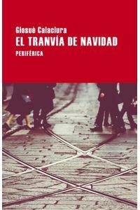 bw-el-tranviacutea-de-navidad-editorial-perifrica-9788418264740