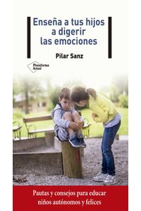 bw-ensentildea-a-tus-hijos-a-digerir-las-emociones-plataforma-9788418285066