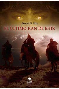 bw-el-uacuteltimo-kan-de-ehiz-editorial-bubok-publishing-9788468520902