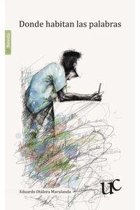 bw-donde-habitan-las-palabras-editorial-universidad-del-cauca-9789587322941