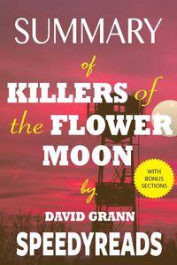 bw-summary-of-killers-of-the-flower-moon-speedyreads-9783965082373