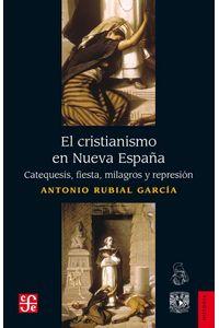 bw-el-cristianismo-en-nueva-espantildea-fondo-de-cultura-econmica-9786071668660