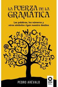 bw-la-fuerza-de-la-gramaacutetica-kolima-books-9788417566630