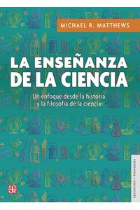bw-la-ensentildeanza-de-la-ciencia-fondo-de-cultura-econmica-9786071650900