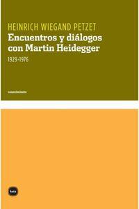 bw-encuentros-y-diaacutelogos-con-martin-heidegger-katz-editores-9788496859029