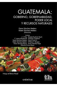 bw-guatemala-gobierno-gobernabilidad-poder-local-y-recursos-naturales-tirant-lo-blanch-9788416349364