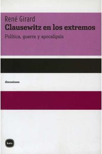 bw-clausewitz-en-los-extremos-katz-editores-9788492946044