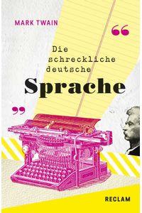 bw-die-schreckliche-deutsche-sprache-the-awful-german-language-reclam-verlag-9783159613956
