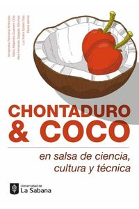 bw-chontaduro-amp-coco-en-salsa-de-ciencia-cultura-y-teacutecnica-u-de-la-sabana-9789581205660