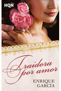 bw-traidora-por-amor-harlequin-una-divisin-de-harpercollins-ibrica-sa-9788468734200
