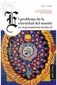 bw-el-problema-de-la-eternidad-del-mundo-en-el-pensamiento-medieval-mio-y-dvila-9788417133597