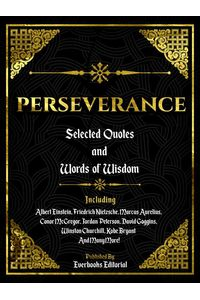 bw-perseverance-selected-quotes-and-words-of-wisdom-everbooks-editorial-9783969534687