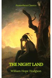 bw-the-night-land-best-navigation-active-toc-prometheus-classics-prometheus-classics-9782378075330