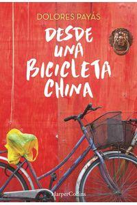 bw-desde-una-bicicleta-china-harpercollins-ibrica-sa-9788491390251