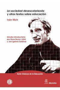 bw-la-sociedad-desescolarizada-y-otros-textos-sobre-educacioacuten-ediciones-morata-9788418381027