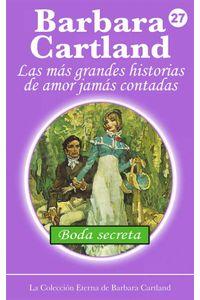 bw-boda-secreta-barbara-cartland-ebooks-ltd-9781782135104