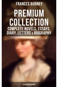 bw-fanny-burney-premium-collection-complete-novels-essays-diary-letters-amp-biography-musaicum-books-9788027241231