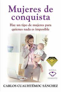 bw-mujeres-de-conquista-ediciones-selectas-diamante-sa-de-cv-9786077627432