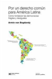 bw-por-un-derecho-comuacuten-para-ameacuterica-latina-siglo-xxi-editores-9789878010212