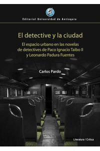 bw-el-detective-y-la-ciudad-u-de-antioquia-9789587147278