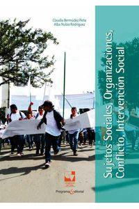 bw-sujetos-sociales-organizaciones-conflicto-intervencioacuten-social-programa-editorial-universidad-del-valle-9789587654349