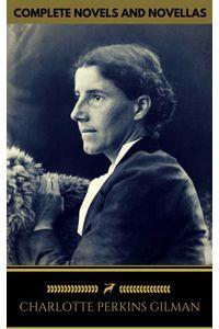 bw-charlotte-perkins-gilman-the-complete-novels-and-novellas-golden-deer-classics-oregan-publishing-9788822858627