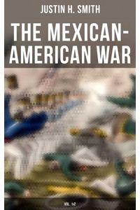 bw-the-mexicanamerican-war-vol-1amp2-musaicum-books-9788027240432