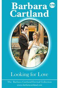 bw-looking-for-love-barbara-cartland-ebooks-ltd-9781782139928