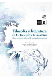 bw-filosofiacutea-y-literatura-en-g-deleuze-y-f-guattari-nueva-perspectiva-de-lectura-de-la-novela-latinoamericana-ediciones-uis-9789588956954
