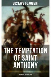 bw-the-temptation-of-saint-anthony-french-classics-series-musaicum-books-9788075834065