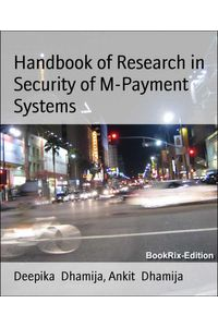bw-handbook-of-research-in-security-of-mpayment-systems-bookrix-9783748744061