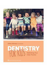 bw-dentistry-for-kids-quintessence-publishing-co-inc-9781647240356