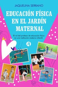 bw-educacioacuten-fiacutesica-en-el-jardiacuten-maternal-editorial-autores-de-argentina-9789878709765